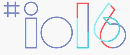 Google I/O 2016 – The Top 5 Announcements You Need to Know