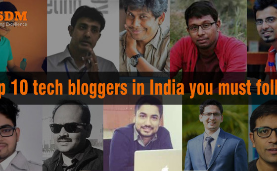 Top 10 tech bloggers in India you must follow