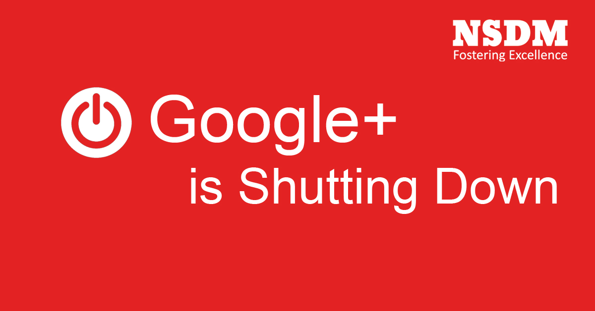 Google is shutting down Google +