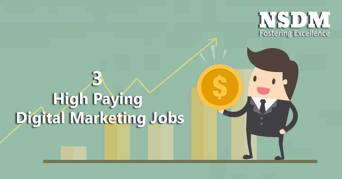 3 High Paying Digital Marketing Jobs