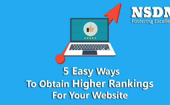 5 Easy Ways To Obtain Higher Rankings For Your Website