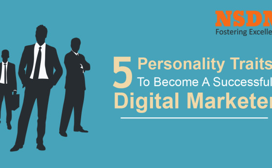 5 Personality Traits To Become A Successful Digital Marketer