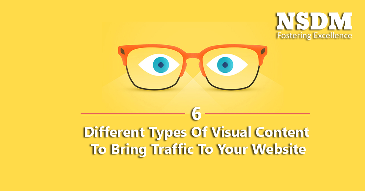 6 Different Types Of Visual Content To Bring Traffic To Your Website