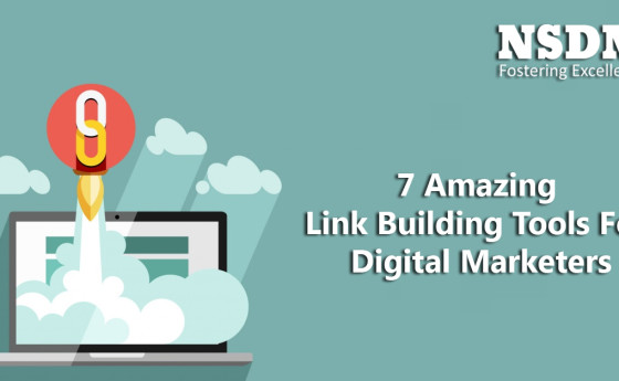 7 Amazing Link Building Tools For Digital Marketers