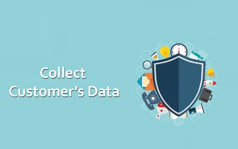 Collect Customer's Data