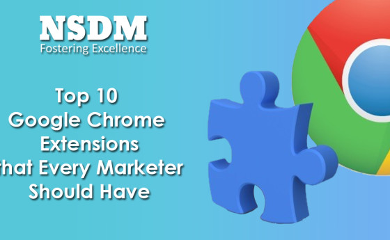 Top 10 Google Chrome Extensions that Every Marketer Should Have
