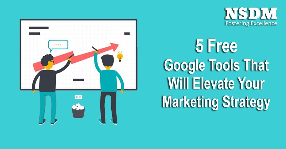 5 Free Google Tools That Will Elevate Your Marketing Strategy