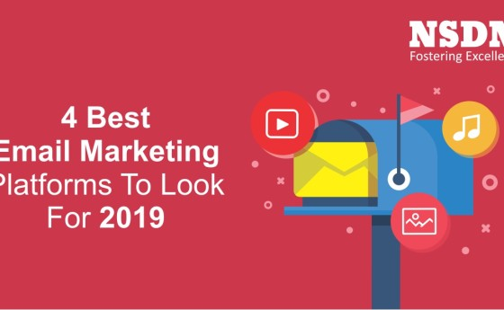 4 Best Email Marketing Platforms To Look For 2019