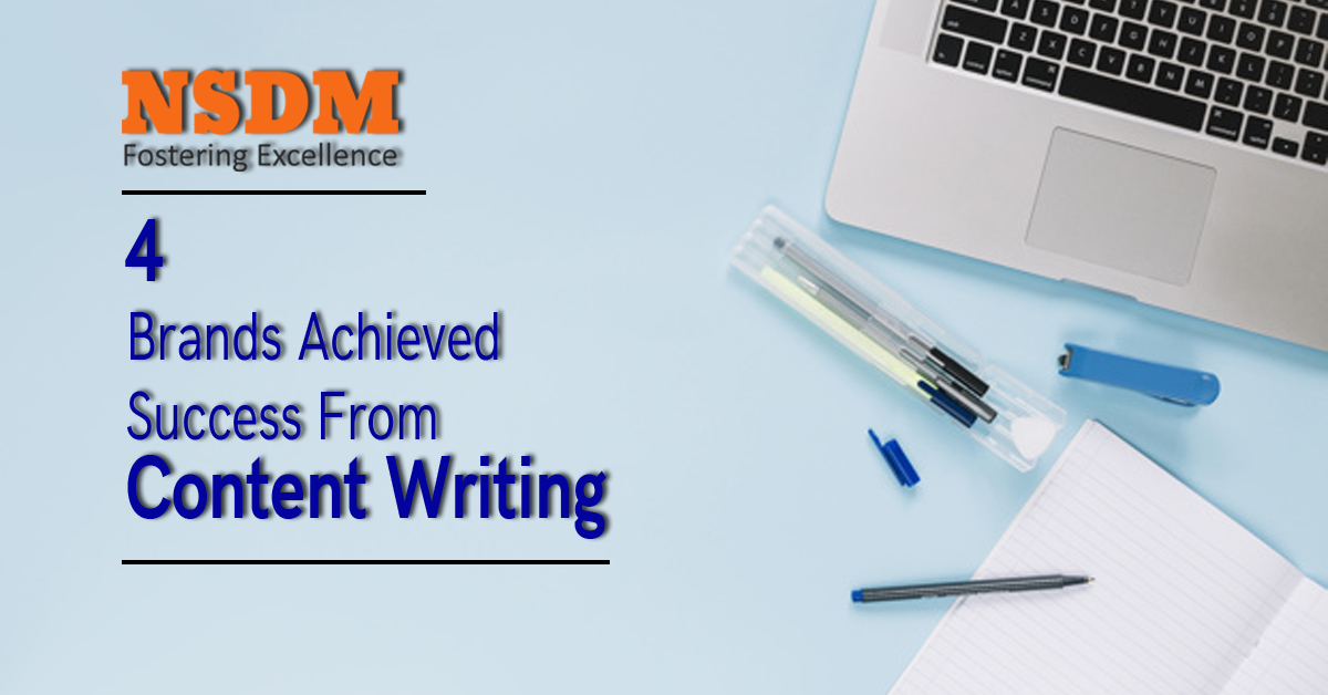 4 Brands Achieved Success From Content Writing