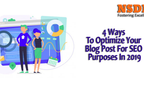 4 Ways To Optimize Your Blog Post For SEO Purposes In 2019