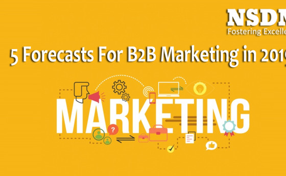 5 Forecasts For B2B Marketing in 2019