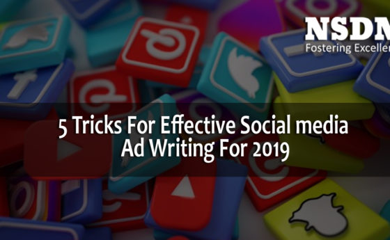 5 Tricks For Effective Social media Ad Writing For 2019