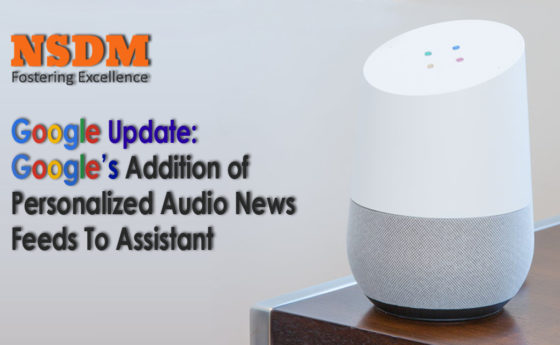 Google Update: Google's Addition of Personalized Audio News Feeds To Assistant