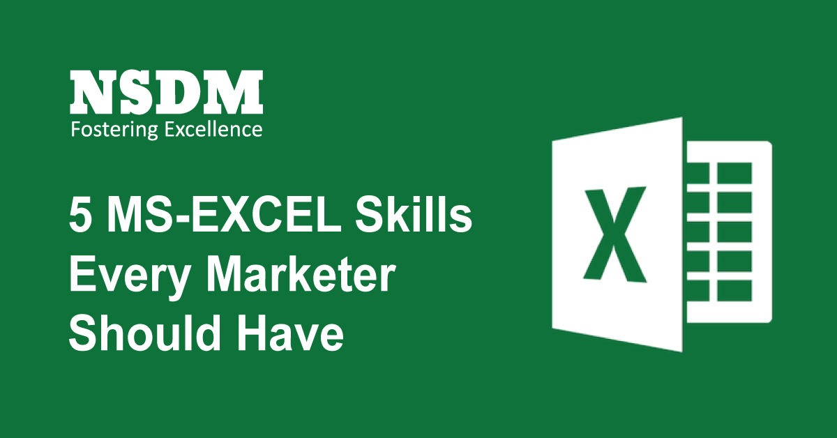 5 MS-Excel Skills Every Marketer Should Have